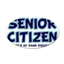 senior citizen damn discount Wall Decal