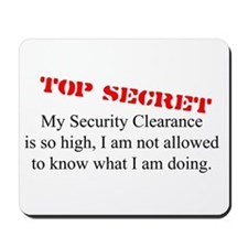Security Clearance Joke Mousepad