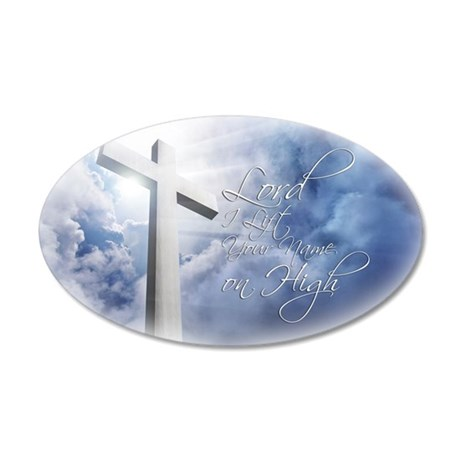 Lord-I-Lift-Your-Name 35x21 Oval Wall Decal