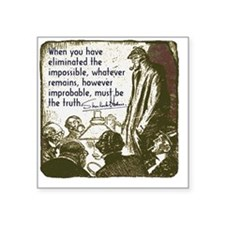 "sherlockquote_truthsmalls Square Sticker 3"" x 3"""