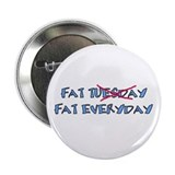 Fat Tuesday Everyday Button