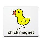 Chick Magnet Mousepad