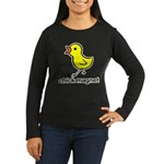 Chick Magnet Women's Long Sleeve Dark T-Shirt