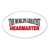 """The World's Greatest Headmaster"" Oval Decal"