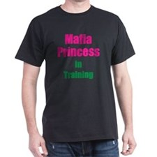 Mafia princess in training new T-Shirt