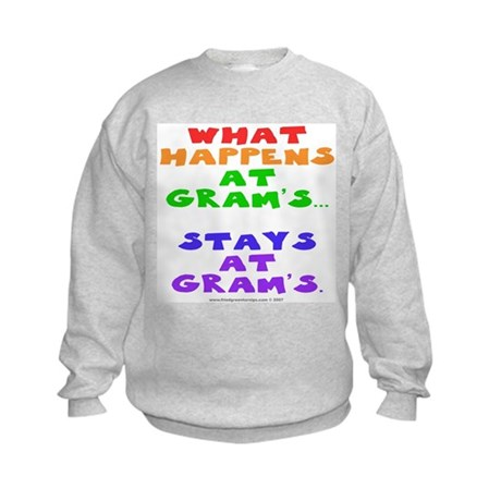 What happens at Gram's... Kids Sweatshirt