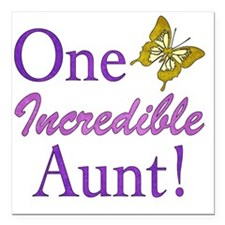 "IncredibleAunt Square Car Magnet 3"" x 3"""