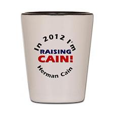 Raising Cain button Shot Glass