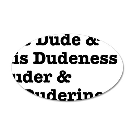 thedude 35x21 Oval Wall Decal
