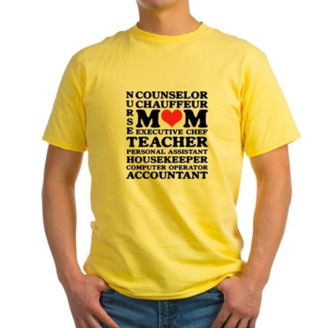 Mom's Jobs Mother's Day Yellow T-Shirt