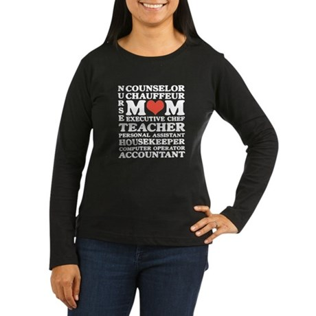 Mom's Jobs Mother's Day Women's Long Sleeve Dark T