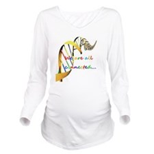we are all connected Long Sleeve Maternity T-Shirt