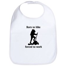 Born To Hike Forced To Work Bib
