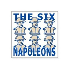 "SixNapoleons_blue Square Sticker 3"" x 3"""