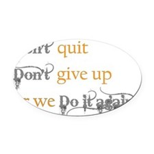 Doitagain_dark Oval Car Magnet