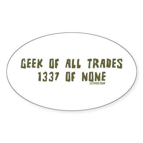 Geek of All Trades Oval Sticker