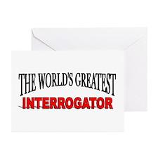 """The World's Greatest Interrogator"" Greeting Cards"