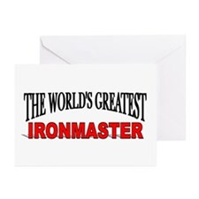 """""""The World's Greatest Ironmaster"""" Greeting Cards ("""