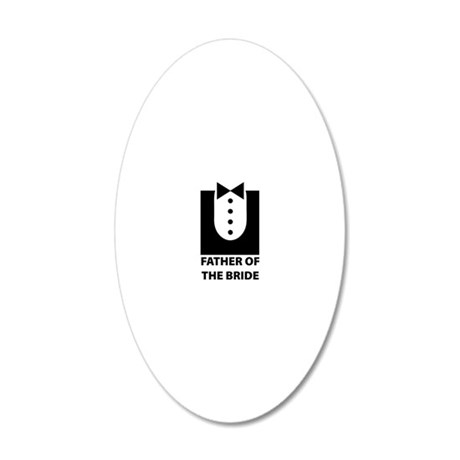 father of the bride 20x12 Oval Wall Decal