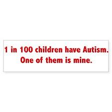 1 in 100 children have autism Bumper Bumper Sticker