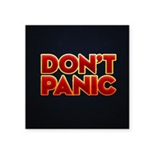 "dont panic Square Sticker 3"" x 3"""