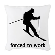 Born To Ski Forced To Work Woven Throw Pillow