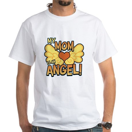 My Mom Angel White T-Shirt