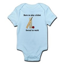 Born To Play Cricket Forced To Work Body Suit