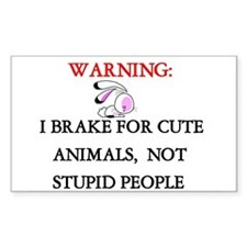 I brake for cute animals...Rectangle Decal