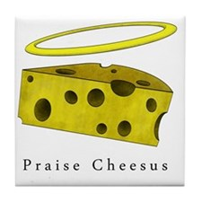 PraiseCheese_Lightshirt Tile Coaster
