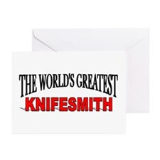 """""""The World's Greatest Knifesmith"""" Greeting Cards ("""