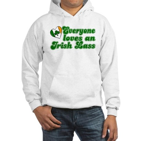 Everyone loves an Irish Lass Hooded Sweatshirt