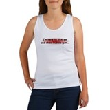 Kick ass n' chew bubble gum! Women's Tank Top