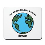 Revolves around Romeo Mousepad