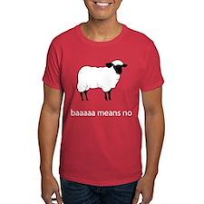 Baaaaa means NO T-Shirt