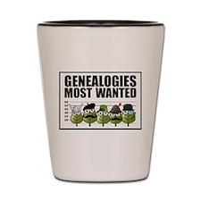 Genealogies Most Wanted Shot Glass