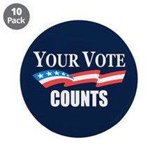 """Your Vote Counts 3.5"""" Button (10 pack)"""