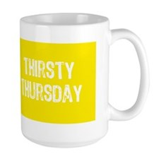 Thirsty Thursday Mug Mug