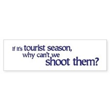 Tourist Season Bumper Bumper Sticker