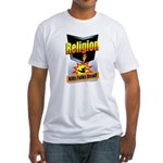 Religion: Kills Folks Dead! Fitted T-Shirt