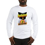 Religion: Kills Folks Dead! Long Sleeve T-Shirt