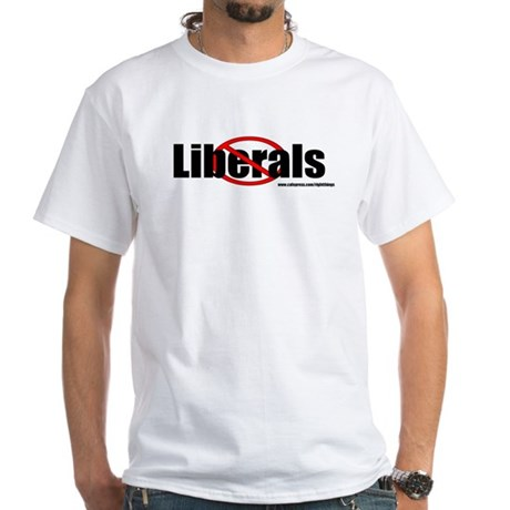 No Liberals White T-Shirt