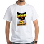 Religion: Kills Folks Dead! White T