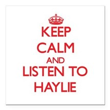 Keep Calm and listen to Haylie Square Car Magnet 3