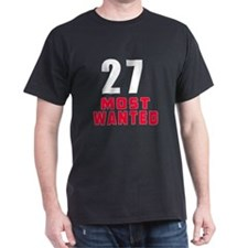 27 most wanted T-Shirt