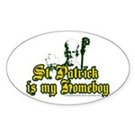 St. Patrick is my Homeboy Oval Sticker