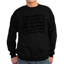 music is a moral law master 2 bl Sweatshirt