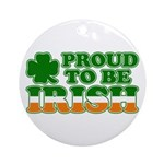 Proud to Be Irish Tricolor Ornament (Round)
