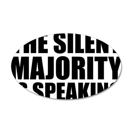 Silent majority speaking 35x21 Oval Wall Decal