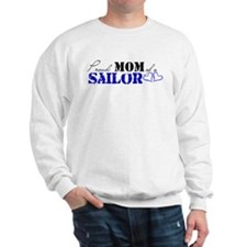 Proud Mom of a Sailor Sweatshirt